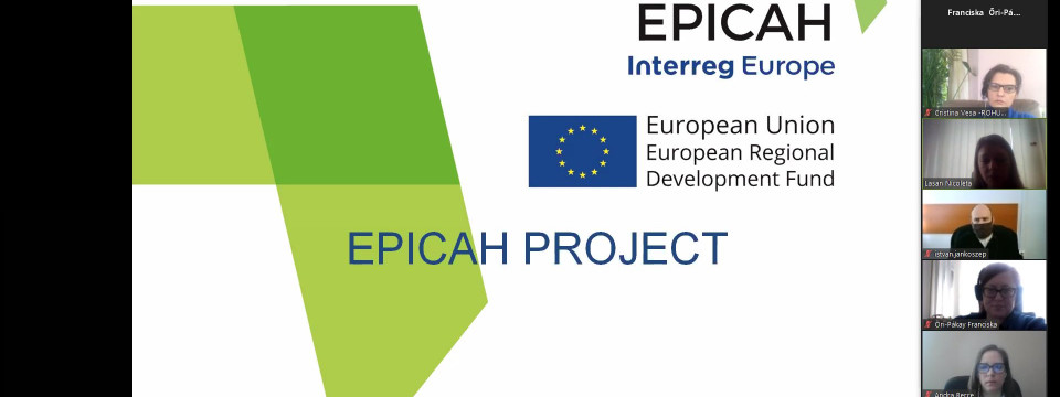 Webinárium a határokon átnyúló kulturális és természeti örökség hálózatba szervezéséről az EPICAH-  Effectiveness of Policy Instruments for Cross – Border Advancement in Heritage projekt keretében